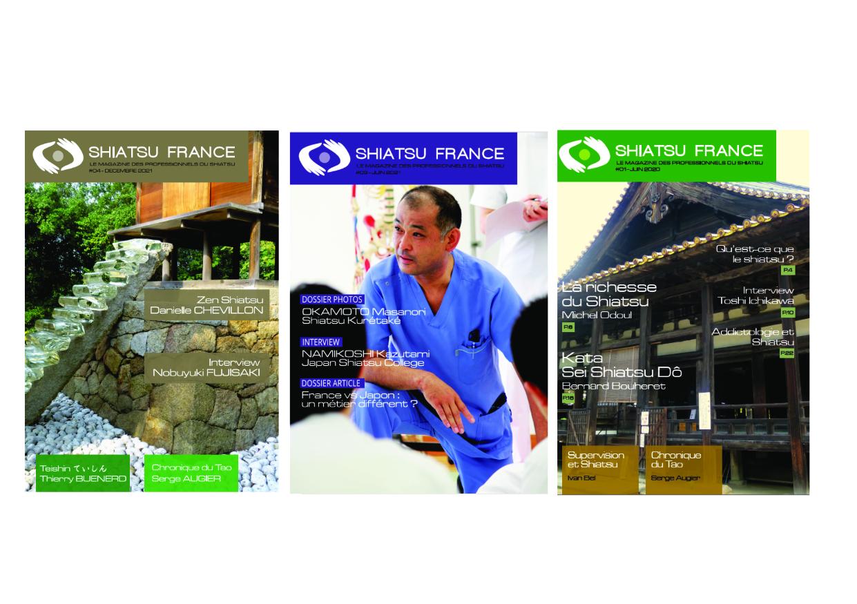 SHIATSU FRANCE MAGAZINE La revue de référence des passionnés, étudiants et praticiens abonnez-vous