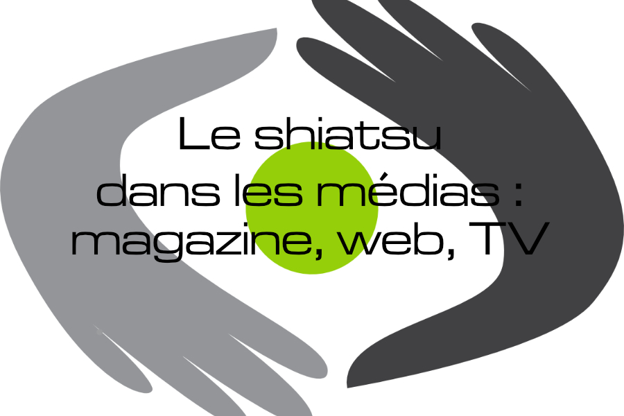 Le shiatsu dans les médias -