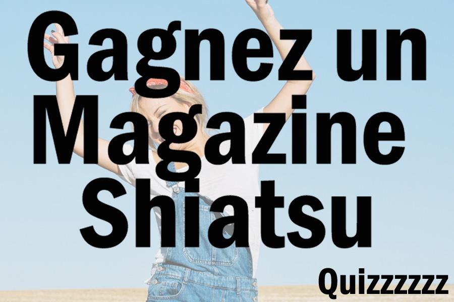 Gagnez votre magazine shiatsu ! - Un magazine shiatsu france offert !
