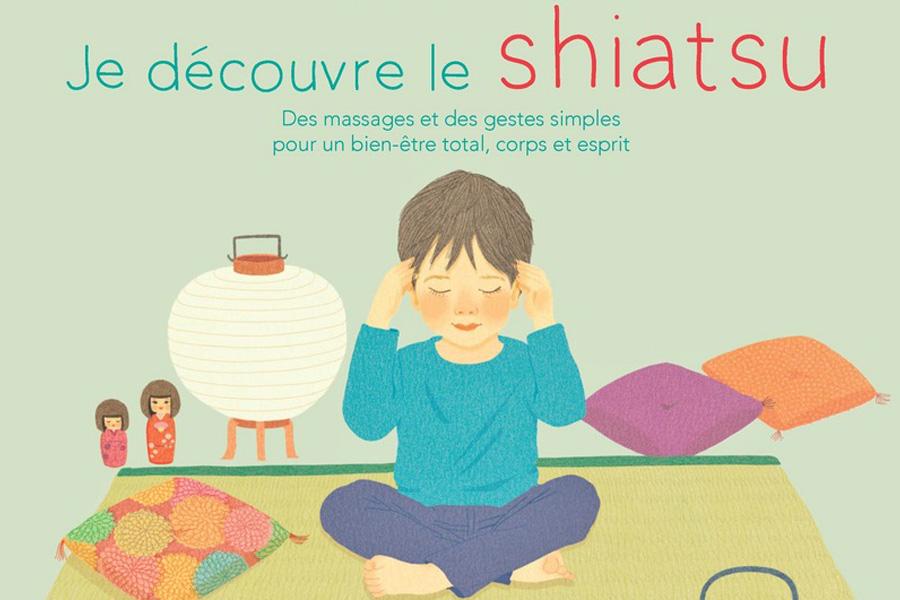 Un ouvrage original sur le shiatsu Je découvre le shiatsu pour les enfants dès 3 ans En savoir plus sur ce livre