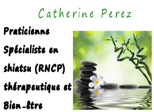 Catherine Perez : infos, localisation, contacts... pour ce centre de shiatsu